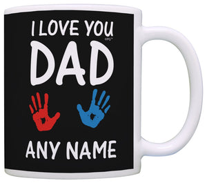 Personalized Dad Mug I Love You Dad 1 Custom Names Father Son Gifts   11 oz mugs mug