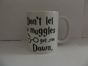 Don't Let The Muggles Get You Down Ceramic Picture Mug, White