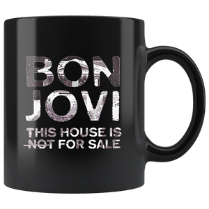 Bon Jovi Not For Sale Mug Coffee Mug Gift Coffee Mug 11OZ Coffee Mug