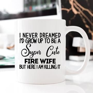 super cute fire wife mug 11oz