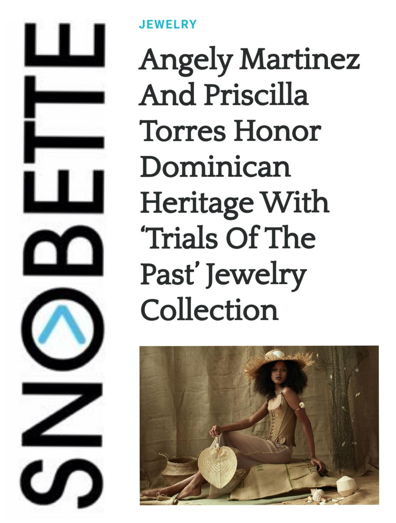 Angely Martinez and Priscilla Torres's Collab featured on Snobette