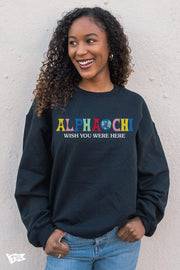 Alpha Chi Omega Wish You Were Here Crewneck