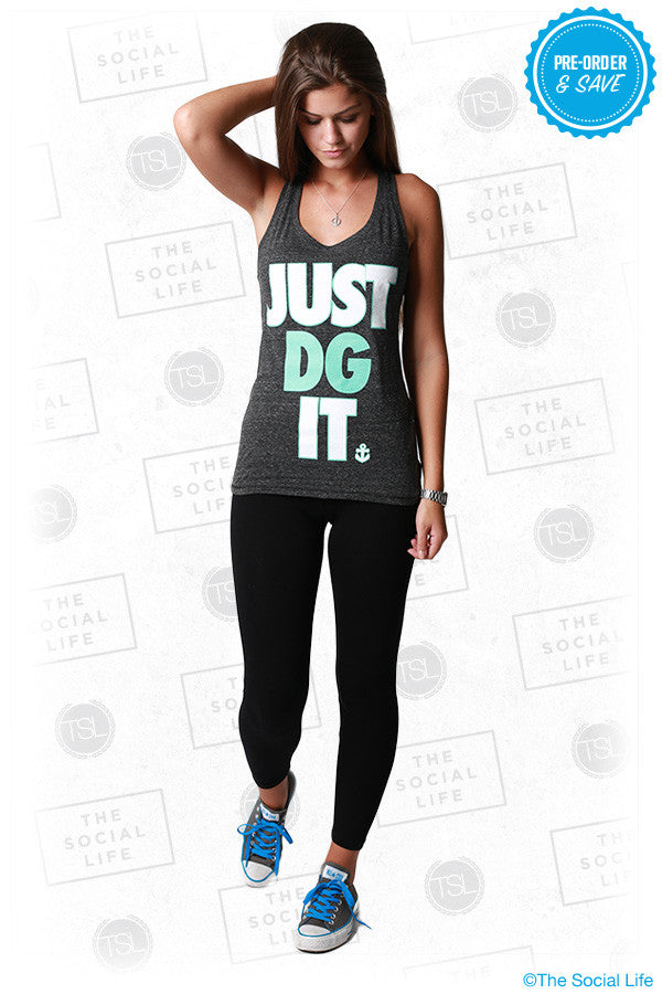 Just DG It - Sporty Racerback