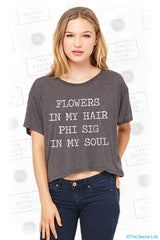 Flowers in My Hair Phi Sigma Sigma Tee