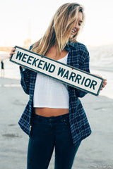 Weekend Warrior Vintage Sign