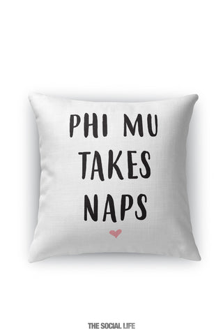 Phi Mu Takes Naps Pillow