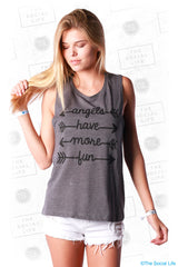 Angels Have More Fun Muscle Tank
