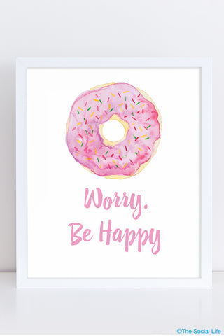 """Donut Worry"" Art Print"