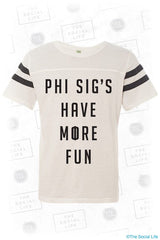 Phi Sigma Sigma's Have More Fun Tee