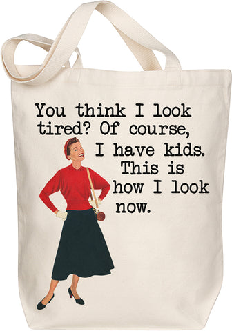 Tired Mama Tote