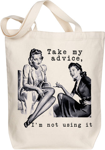 Take My Advice Tote