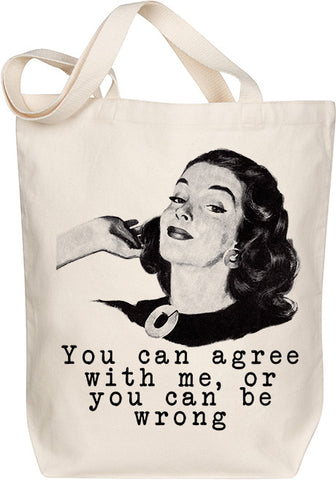 Agree With Me Tote