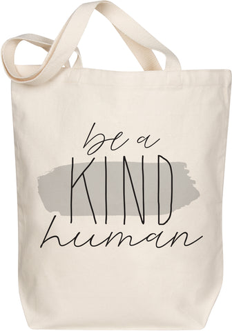 Be a Kind Human Tote