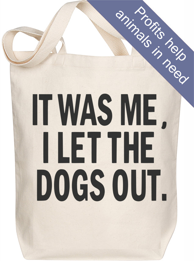 Dogs Out Tote