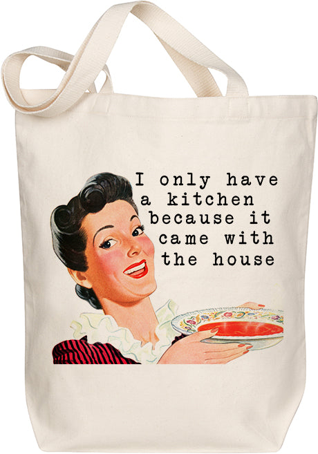 Kitchen Came With The House Tote