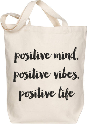 Positive Mind, Vibes, Life Tote