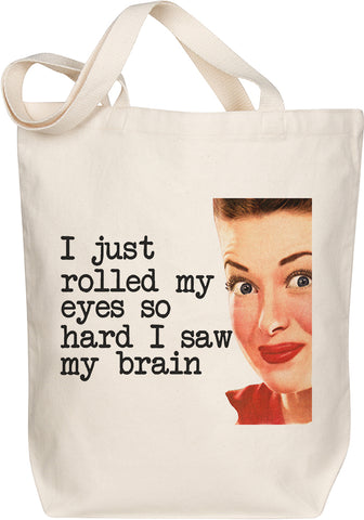 Rolled My Eyes Tote
