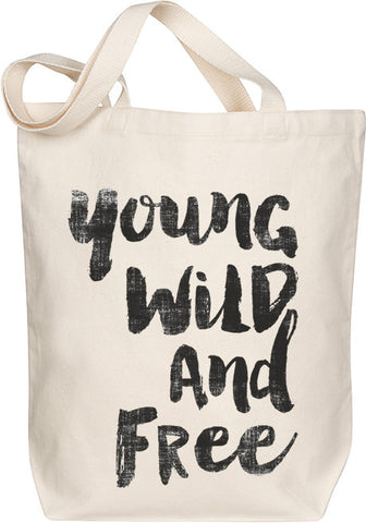 Young Wild & Free Tote