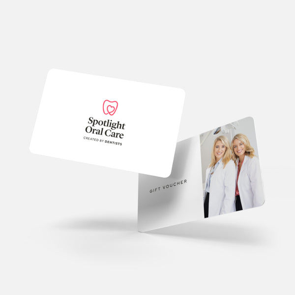 Gift Voucher - Spotlight Oral Care
