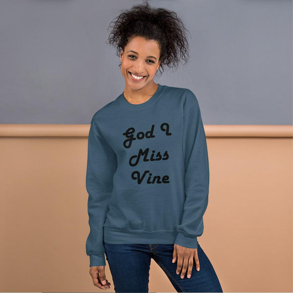 God I Miss Vine Sweatshirt shopyourmeme Indigo Blue S