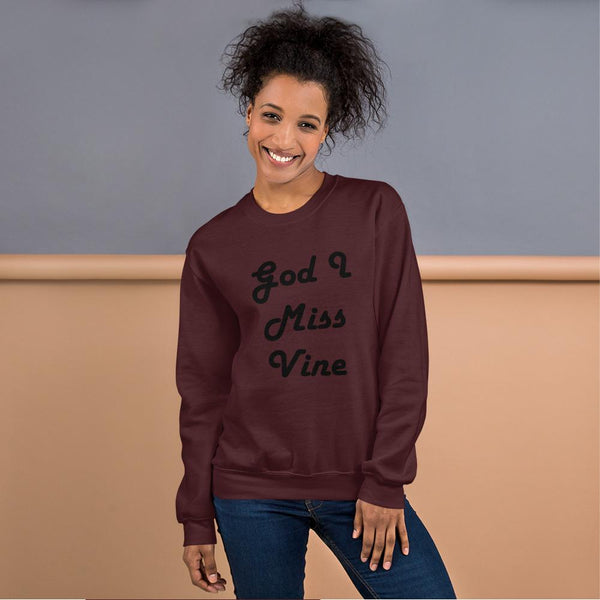 God I Miss Vine Sweatshirt shopyourmeme Maroon S