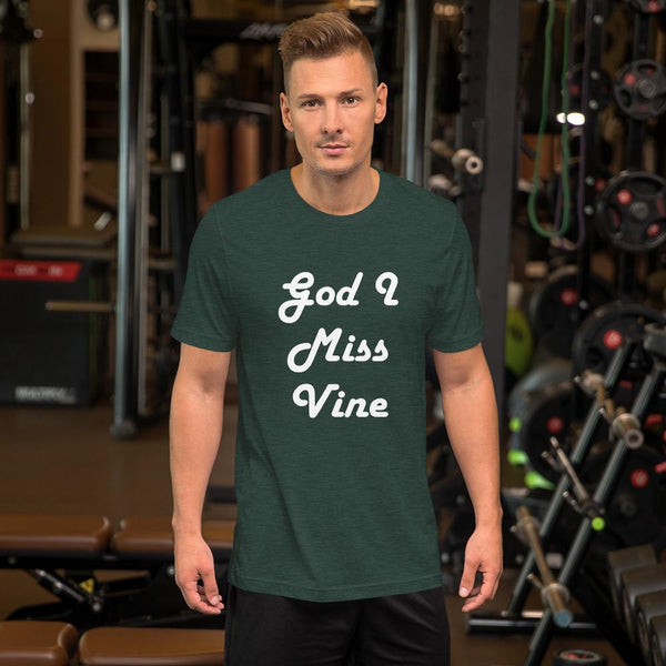God I Miss Vine T-Shirt shopyourmeme Heather Forest S