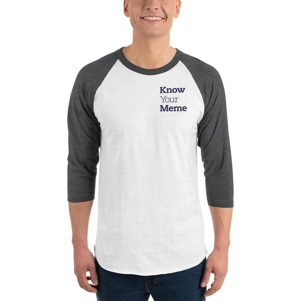 Know Your Meme 3/4 Sleeve Raglan Shirt shopyourmeme White/Heather Charcoal XS