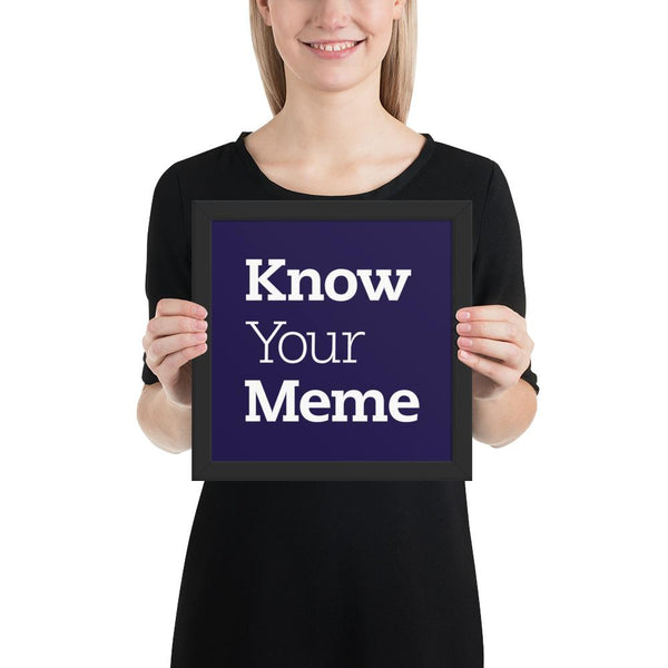 Know Your Meme Framed Poster shopyourmeme Black 10×10
