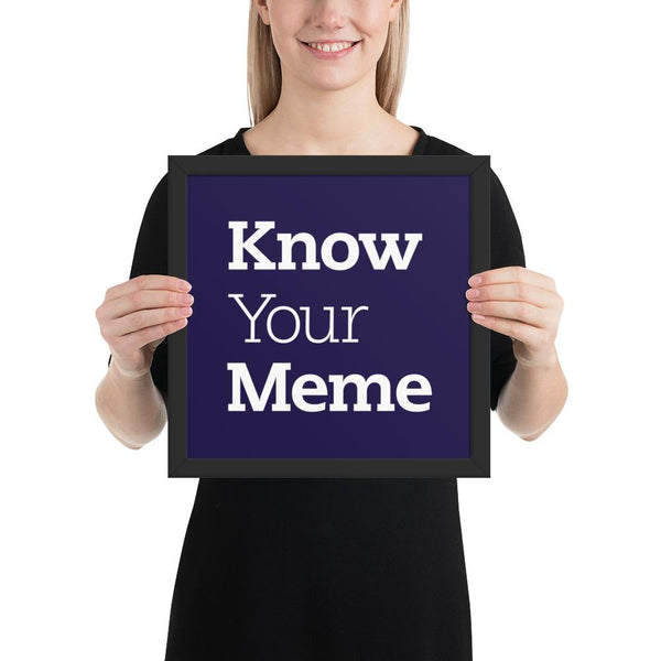 Know Your Meme Framed Poster shopyourmeme Black 12×12