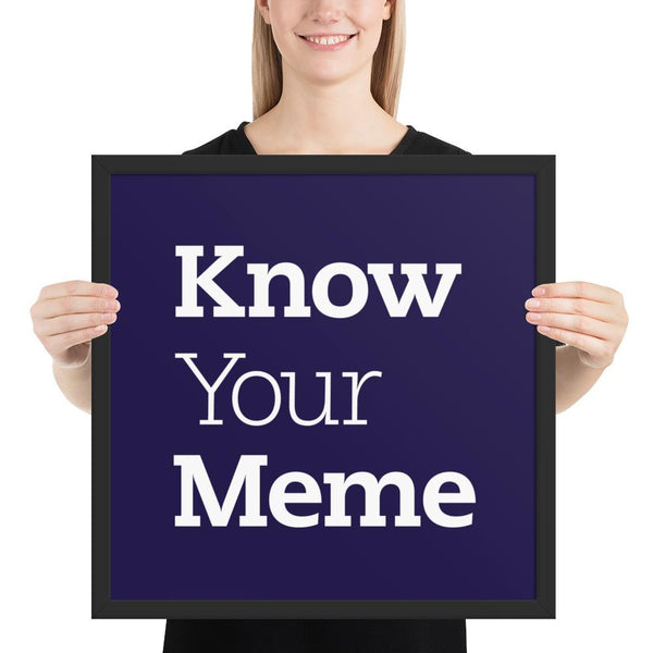 Know Your Meme Framed Poster shopyourmeme Black 18×18