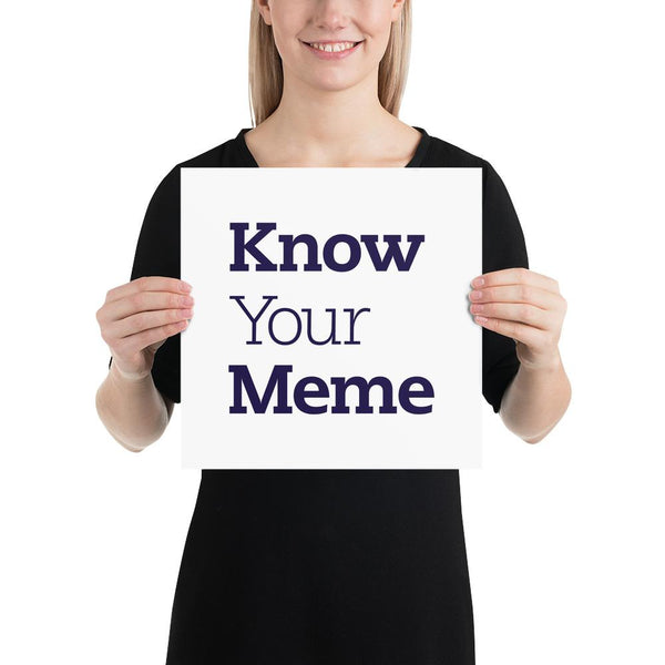 Know Your Meme Poster shopyourmeme 12×12