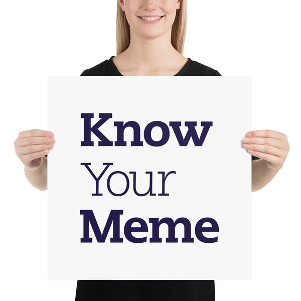 Know Your Meme Poster shopyourmeme 18×18