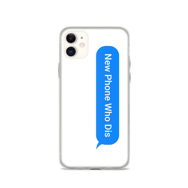New Phone Who Dis iPhone Case shopyourmeme iPhone 11