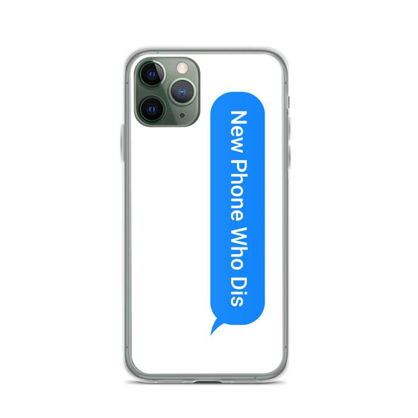 New Phone Who Dis iPhone Case shopyourmeme iPhone 11 Pro