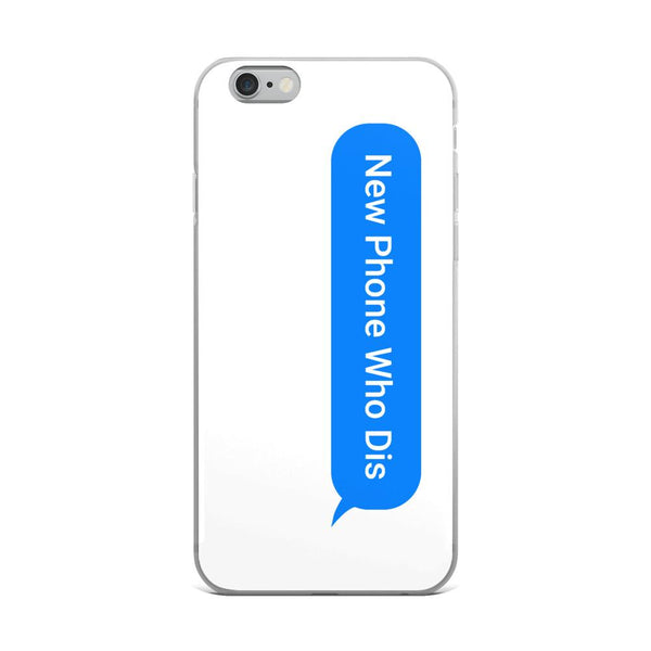 New Phone Who Dis iPhone Case shopyourmeme iPhone 6 Plus/6s Plus