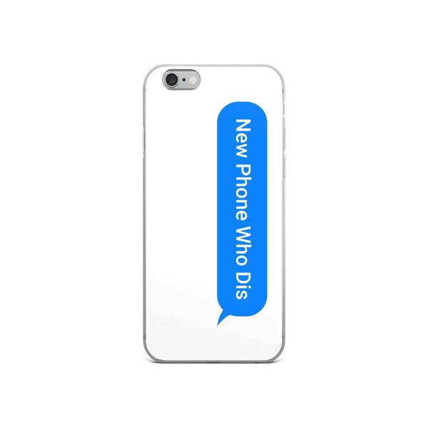 New Phone Who Dis iPhone Case shopyourmeme iPhone 6/6s