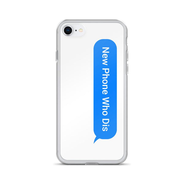 New Phone Who Dis iPhone Case shopyourmeme iPhone 7/8