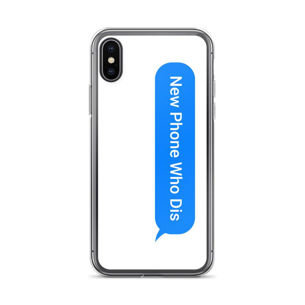 New Phone Who Dis iPhone Case shopyourmeme iPhone X/XS