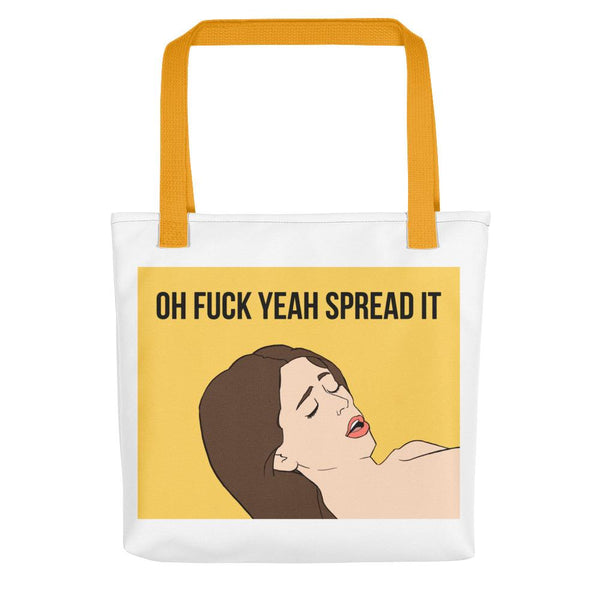 Oh Fuck Yeah Spread It Tote Bag shopyourmeme Yellow