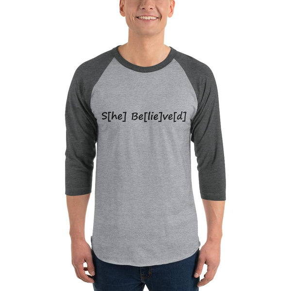 S[he] Be[lie]ve[d] 3/4 Sleeve Raglan Shirt shopyourmeme Heather Grey/Heather Charcoal XS
