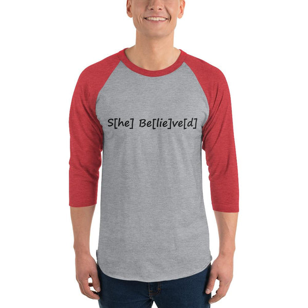 S[he] Be[lie]ve[d] 3/4 Sleeve Raglan Shirt shopyourmeme Heather Grey/Heather Red XS