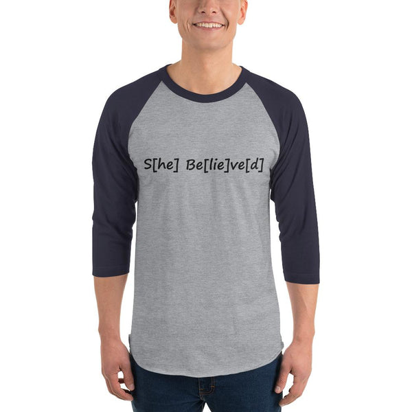 S[he] Be[lie]ve[d] 3/4 Sleeve Raglan Shirt shopyourmeme Heather Grey/Navy XS