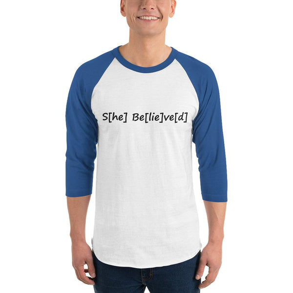 S[he] Be[lie]ve[d] 3/4 Sleeve Raglan Shirt shopyourmeme White/Royal XS