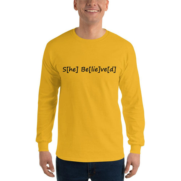 S[he] Be[lie]ve[d] Long Sleeve T-Shirt shopyourmeme Gold S