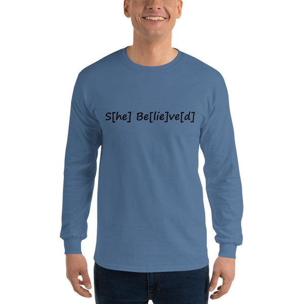 S[he] Be[lie]ve[d] Long Sleeve T-Shirt shopyourmeme Indigo Blue S