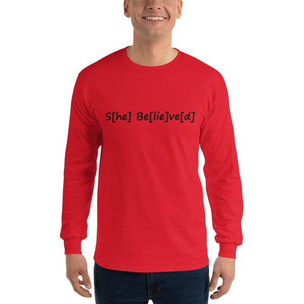 S[he] Be[lie]ve[d] Long Sleeve T-Shirt shopyourmeme Red S