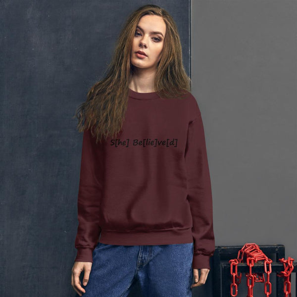 S[he] Be[lie]ve[d] Sweatshirt shopyourmeme Maroon S