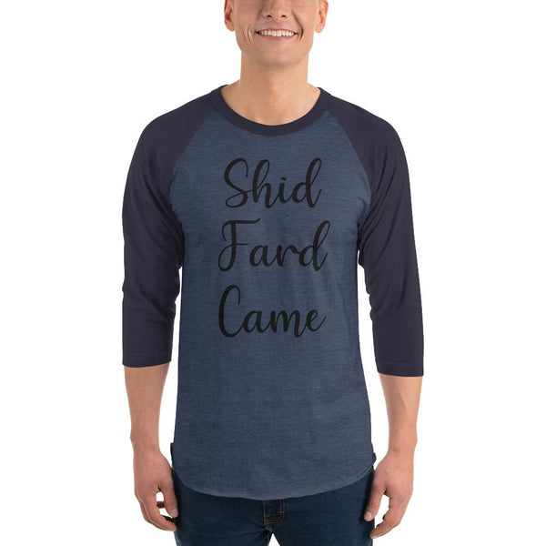 Shid Fard Came (Live Laugh Love Parody) 3/4 Sleeve Raglan Shirt shopyourmeme Heather Denim/Navy XS