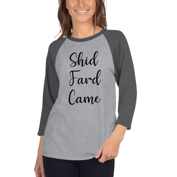 Shid Fard Came (Live Laugh Love Parody) 3/4 Sleeve Raglan Shirt shopyourmeme Heather Grey/Heather Charcoal XS