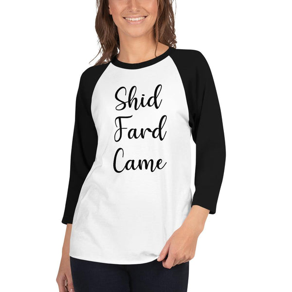 Shid Fard Came (Live Laugh Love Parody) 3/4 Sleeve Raglan Shirt shopyourmeme White/Black XS